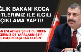 Sağlık Bakanı Koca Tatvan'daki Şehitlerimiz İçin Başsağlığı Diledi