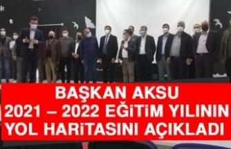 Başkan Aksu, 2021 – 2022 Eğitim Yılının Yol Haritasını Açıkladı