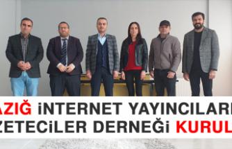 Elazığ İnternet Yayıncıları ve Gazeteciler Derneği Kuruldu