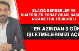 """Başkan Türkoğlu: """"En azından 3 gün işletmelerimizi açın"""""""