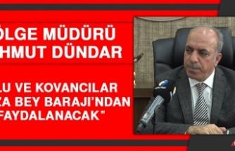 Dündar: Palu ve Kovancılar, Hamza Bey Barajı'ndan Faydalanacak