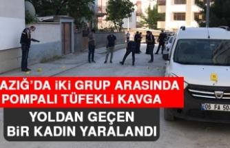 Elazığ'da İki Grup Arasında Pompalı Tüfekli Kavga