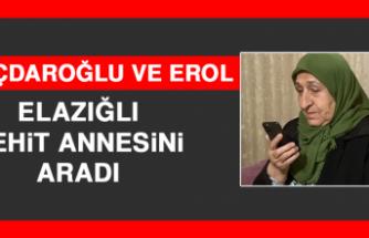 Kılıçdaroğlu ve Erol,Elazığlı Şehit Annesini Aradı