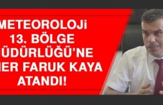 Meteoroloji 13. Bölge Müdürlüğü'ne Ömer Faruk Kaya Atandı!