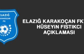 Elazığ Karakoçan FK'dan Hüseyin Fıstıkcı Açıklaması