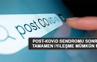 Post-Kovid Sendromu sonrası tamamen iyileşme mümkün mü?
