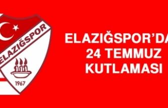 Elazığspor'dan 24 Temmuz Kutlaması