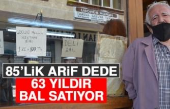 85'lik Arif Dede 63 Yıldır Bal Satıyor