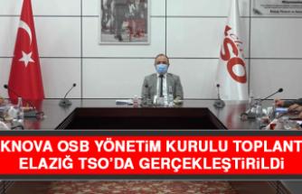 TEKNOVA OSB Yönetim Kurulu Toplantısı Elazığ TSO'da Gerçekleştirildi