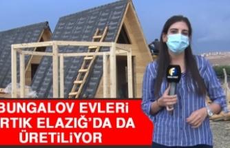 Bungalov Evleri Artık Elazığ'da da Üretiliyor