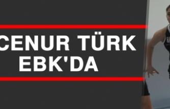 Ecenur Türk EBK'da