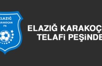 Elazığ Karakoçan FK, Telafi Peşinde