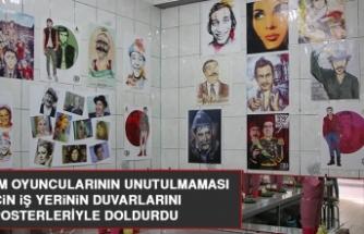 Yeşilçam Oyuncularının Unutulmaması İçin İş Yerinin Duvarlarını Posterleriyle Doldurdu