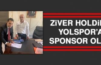 Ziver Holding, Yolspor'a Sponsor Oldu