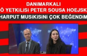 Danimarkalı DSÖ Yetkilisi Peter Sousa Hoejskov: Harput Musikisini Çok Beğendim