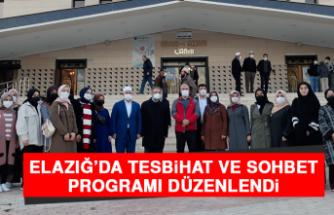 Elazığ'da Tesbihat ve Sohbet Programı Düzenlendi