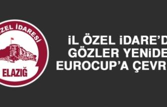 İÖİ'de Gözler Yeniden Eurocup'a Çevrildi