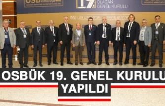 OSBÜK 19. Genel Kurulu Yapıldı