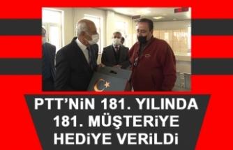 PTT'nin 181. Yılında 181. Müşteriye Hediye Verildi