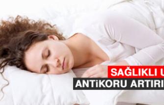 Sağlıklı uyku antikoru artırıyor!