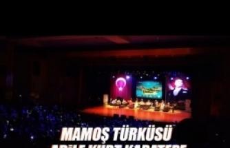 Adile Kurt Karatepe'nin Sesinden Mamoş Türküsü