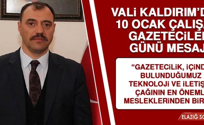 Vali Kaldırım'dan 10 Ocak Çalışan Gazeteciler Günü Mesajı