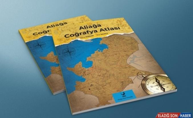 Aliağa Coğrafya Atlası okurlarıyla yeniden buluşuyor