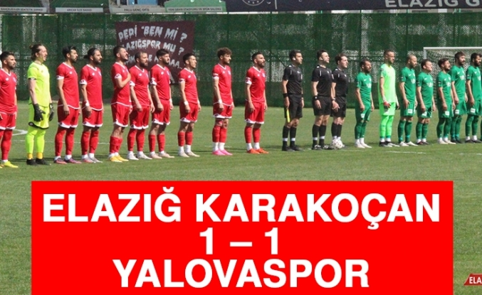 Elazığ Karakoçan 1 – 1 Yalovaspor