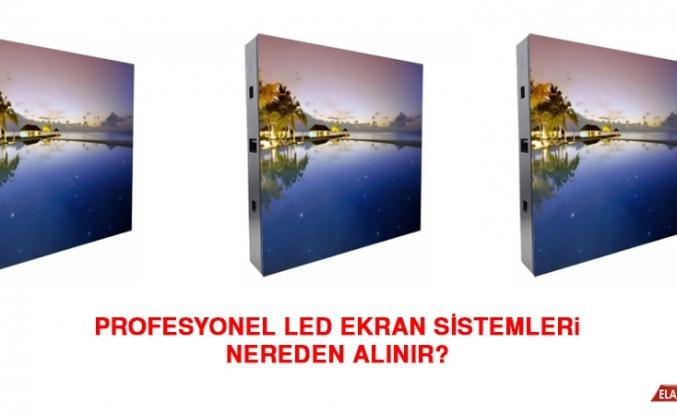 Profesyonel LED Ekran Sistemleri Nereden Alınır?