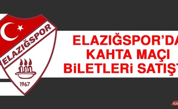 Elazığspor'da Kahta Maçı Biletleri Satışta